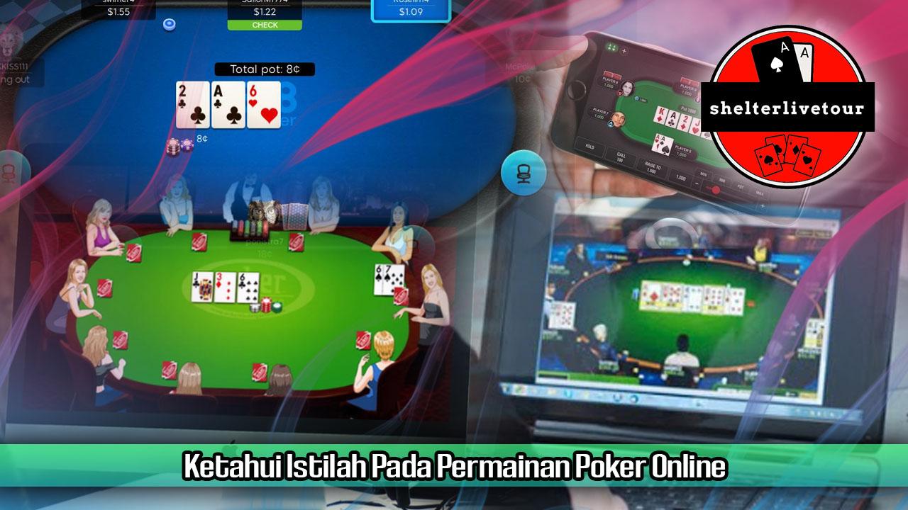 Ketahui Istilah Pada Permainan Poker Online